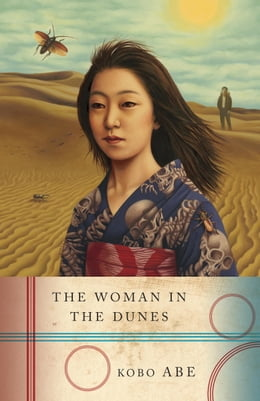 Book The Woman in the Dunes by Kobo Abe
