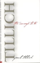 The Courage to Be: Second Edition by Paul Tillich