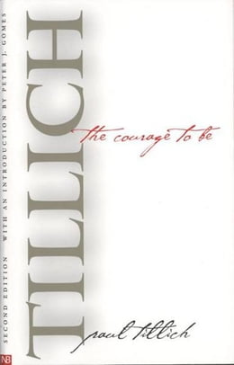 Book The Courage to Be: Second Edition by Paul Tillich