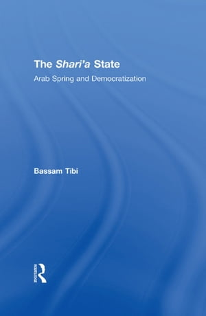 The Sharia State Arab Spring and Democratization