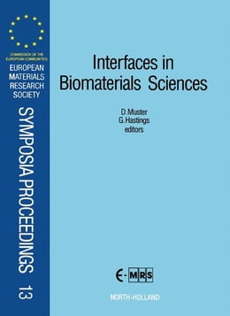 Book Interfaces in Biomaterials Sciences by Muster, D.