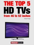 The top 5 HD TVs from 46 to 52 inches: 1hourbook by Tobias Runge