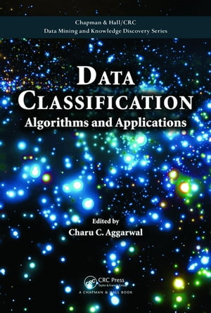 Data Classification Algorithms and Applications