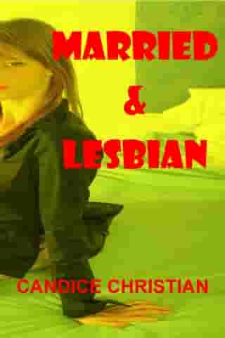 Married and Lesbian