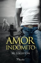 Amor indómito by M. Leighton