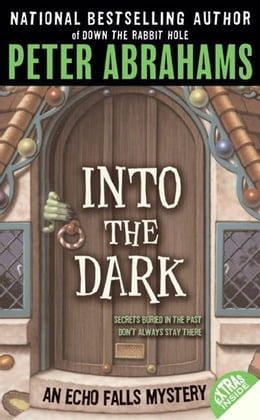 Book Into the Dark by Peter Abrahams