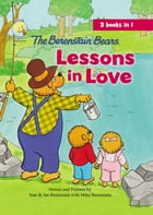 The Berenstain Bears Lessons in Love by Jan & Mike Berenstain