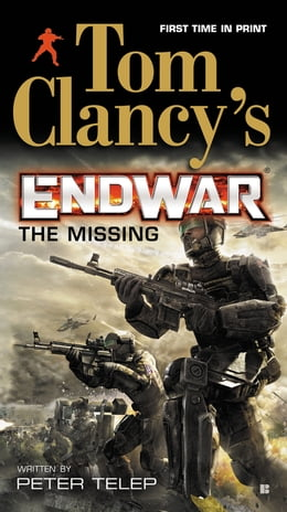 Book Tom Clancy's Endwar: The Missing by Tom Clancy