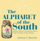 The Alphabet of the South by Anthony J. Marsella