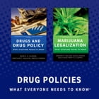 Drug Policy: What Everyone Needs to Know by Jonathan P. Caulkins
