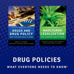 Book Drug Policy: What Everyone Needs to Know by Jonathan P. Caulkins