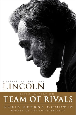Book Team of Rivals: The Political Genius of Abraham Lincoln by Doris Kearns Goodwin