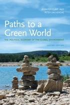 Paths to a Green World: The Political Economy of the Global Environment, Second Edition: The…