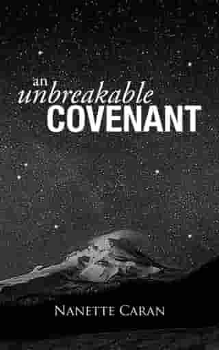 An Unbreakable Covenant: How God Rescued His Covenant Child, His Warning and a Mysterious List Written by the Hand of God.