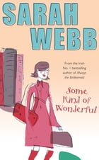 Some Kind of Wonderful by Sarah Webb