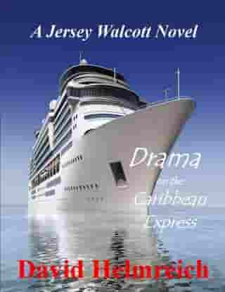 Drama on the Caribbean Express by Dave Helmreich