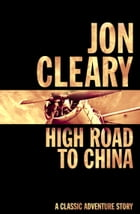 High Road to China by Jon Cleary