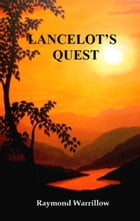 Lancelot's Quest by Raymond Warrillow