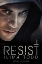 Resist by Ilima Todd