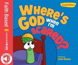 Book Where's God When I'm Scared / VeggieTales by Cindy Kenney