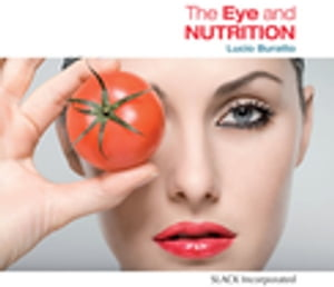 The Eye and Nutrition