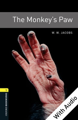 Book The Monkey's Paw - With Audio Level 1 Oxford Bookworms Library by W. W. Jacobs