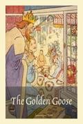 The Golden Goose 6f342a00-6bef-49fe-a831-cf23c4eaeaf2