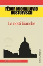 Le notti bianche by Fedor Dostoevskij