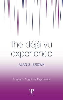 Book Deja Vu Experience by Brown, Alan S.
