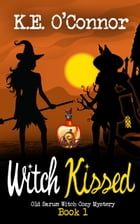 Witch Kissed by K E O'Connor