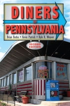 Diners of Pennsylvania by Brian Butko
