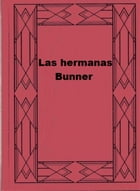 Las hermanas Bunner by Edith Wharton