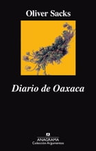 Diario de Oaxaca by Oliver Sacks