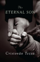 The Eternal Son: a novel by Alison Entrekin