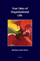 True Tales of Organisational Life: Using Psychology to Create New Spaces and Have New Conversations…