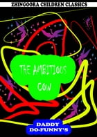 The Ambitious Cow by Ruth Mcenery Stuart