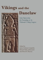 Vikings and the Danelaw by James Graham-Campbell