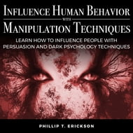 Influence Human Behavior with Manipulation Techniques