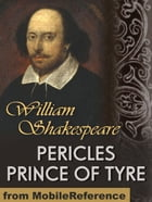 Pericles, Prince Of Tyre (Mobi Classics) by William Shakespeare