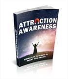 Attraction Awareness by Anonymous