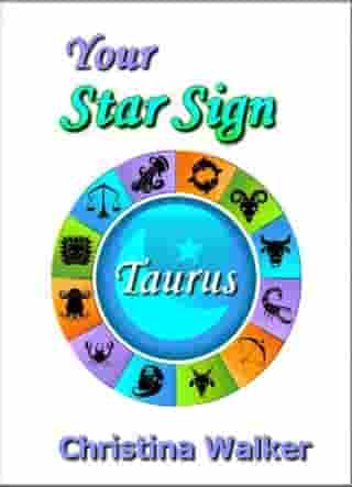 Your Star Sign: Taurus by Bookopedia