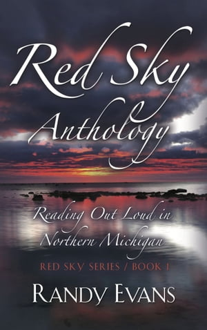 Red Sky Anthology by Randy Evans