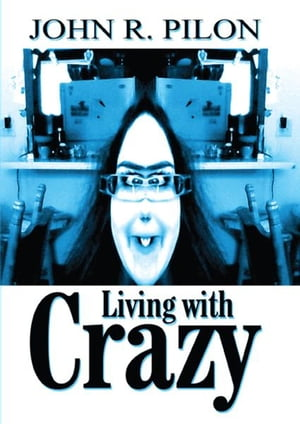 Living With Crazy