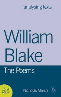William Blake: The Poems