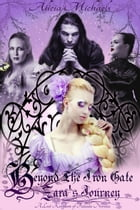 Beyond the Iron Gate: The Lost Kingdom of Fallada, #0.5 by Alicia Michaels
