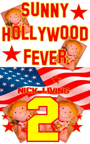 Sunny - Hollywood Fever: Volume 2 by Nick Living