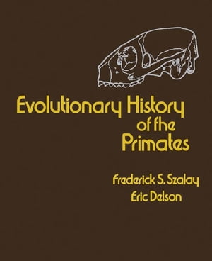 Evolutionary History of the Primates