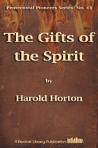 The Gifts of the Spirit by Harold Horton