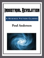 Industrial Revolution by Paol Anderson