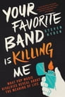 Your Favorite Band Is Killing Me Cover Image